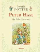 Cover-Bild zu Potter, Beatrix: Peter Hase - Sämtliche Abenteuer (Neuübersetzung)