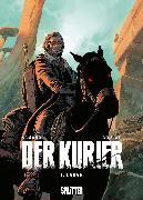 Cover-Bild zu Der Kurier. Band 1 (eBook) von Roulot, Tristan