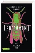 Cover-Bild zu Wekwerth, Rainer: Pheromon 1: Sie riechen dich