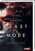 Cover-Bild zu Wekwerth, Rainer: Beastmode 2: Gegen die Zeit