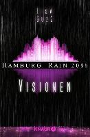 Cover-Bild zu Guzz, Lisa: Hamburg Rain 2085. Visionen (eBook)