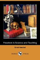 Cover-Bild zu Haeckel, Ernst Heinrich Philip: Freedom in Science and Teaching (Dodo Press)