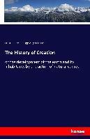 Cover-Bild zu Haeckel, Ernst Heinrich Philipp August: The History of Creation