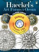 Cover-Bild zu Haeckel, Ernst Heinrich Philipp August: Haeckel's Art Forms from the Ocean