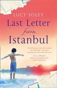Cover-Bild zu Foley, Lucy: Last Letter from Istanbul