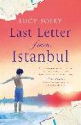 Cover-Bild zu Foley, Lucy: Last Letter from Istanbul (eBook)