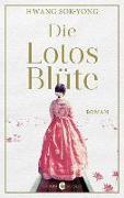 Cover-Bild zu Die Lotosblüte von Sok-yong, Hwang