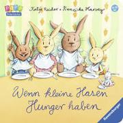 Cover-Bild zu Reider, Katja: Wenn kleine Hasen Hunger haben