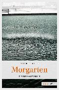 Cover-Bild zu Beutler, Peter: Morgarten (eBook)