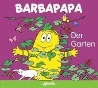 Cover-Bild zu Barbapapa. Der Garten von Tison, Annette