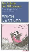 Cover-Bild zu Kästner, Erich: Die Schule der Diktatoren