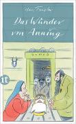 Cover-Bild zu Traxler, Hans: Das Wunder von Anning
