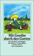 Cover-Bild zu Schmölders, Claudia (Hrsg.): Mit Goethe durch den Garten