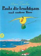Cover-Bild zu Traxler, Hans: Paula, die Leuchtgans und andere Tiere