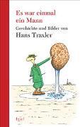 Cover-Bild zu Traxler, Hans: Es war einmal ein Mann