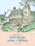 Cover-Bild zu Traxler, Hans: Fünf Hunde erben 1 Million