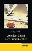 Cover-Bild zu Traxler, Hans: Aus dem Leben der Gummibärchen