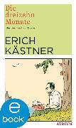 Cover-Bild zu Kästner, Erich: Die dreizehn Monate (eBook)