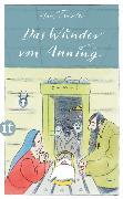 Cover-Bild zu Traxler, Hans: Das Wunder von Anning (eBook)