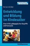 Cover-Bild zu Schöler, Hermann: Entwicklung und Bildung im Kindesalter