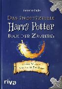 Cover-Bild zu Eagle, Pemerity: Das inoffizielle Harry-Potter-Buch der Zauberei (eBook)