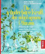 Cover-Bild zu Hirscher, Petra: Die wunderbare Kraft der adaptogenen Pflanzen (eBook)