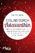 Cover-Bild zu Hirscher, Petra: Gesund durch Astaxanthin (eBook)