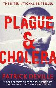 Cover-Bild zu Deville, Patrick: Plague and Cholera