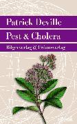 Cover-Bild zu Deville, Patrick: Pest & Cholera (eBook)