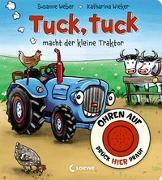 Cover-Bild zu Weber, Susanne: Ohren auf, drück hier drauf! - Tuck, tuck macht der kleine Traktor