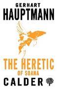 Cover-Bild zu Hauptmann, Gerhart: Heretic of Soana (eBook)