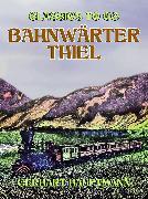 Cover-Bild zu Hauptmann, Gerhart: Bahnwärter Thiel (eBook)