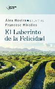 Cover-Bild zu Miralles, Francesc: El laberinto de la felicidad (eBook)