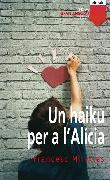 Cover-Bild zu Miralles, Francesc: Un haiku per a l'Alicia (eBook)