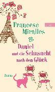 Cover-Bild zu Miralles, Francesc: Daniel und die Sehnsucht nach dem Glück (eBook)