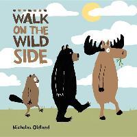 Cover-Bild zu Oldland, Nicholas: Walk on the Wild Side