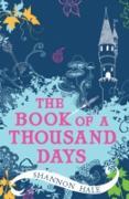 Cover-Bild zu Hale, Shannon: The Book of a Thousand Days (eBook)