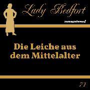 Cover-Bild zu Kluckert, Jürgen (Gelesen): Folge 74: Die Leiche aus dem Mittelalter (Audio Download)