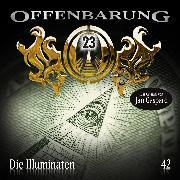 Cover-Bild zu Gaspard, Jan: Offenbarung 23, Folge 42: Die Illuminaten (Audio Download)