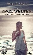 Cover-Bild zu Spitzer, Michael G.: Zwei Welten (eBook)