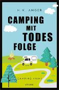 Cover-Bild zu Camping mit Todesfolge von Anger, H. K.