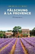 Cover-Bild zu Fälschung à la Provence von Heineke, Andreas