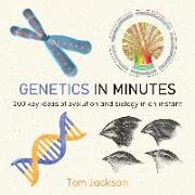 Cover-Bild zu Jackson, Tom: Genetics in Minutes (eBook)