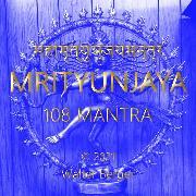 Cover-Bild zu Mrityunjaya - 108 Mantras (Audio Download) von Berger, Walter