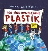 Cover-Bild zu Layton, Neal: Für eine Umwelt ohne Plastik