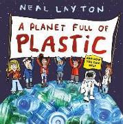 Cover-Bild zu Layton, Neal: A Planet Full of Plastic