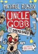 Cover-Bild zu Rosen, Michael: Uncle Gobb and the Dread Shed