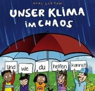 Cover-Bild zu Layton, Neal: Unser Klima im Chaos