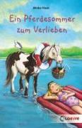 Cover-Bild zu Haas, Meike: Ein Pferdesommer zum Verlieben