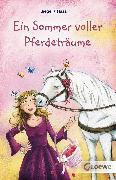 Cover-Bild zu Haas, Meike: Ein Sommer voller Pferdeträume (eBook)
